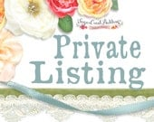 Private Listing for Deb