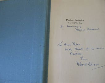 Pauline Frederick Book Signed by Muriel Elwood Limited Memorial Edition American Actress Biography