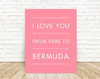 Bermuda Poster, Personalized Gift Idea, I Love You From Here To BERMUDA Art Print, Shown in Pink
