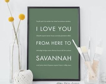 Savannah Poster, Savannah GA Gift, I Love You From Here To Savannah, Shown in Sage Green, Free U.S. Shipping