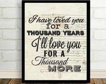 A Thousand Years Christina Perri Song Lyric Art Print Romantic Print Anniversary Gift One Year Gift Paper Gift Unique Engagement Gift