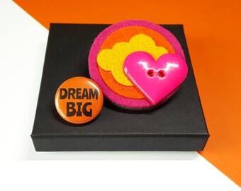 Felt Brooch - Sunset Felt Brooch with Heart Button and Dream Big Button Badge