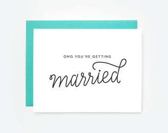 OMG You're Getting Married Greeting Card
