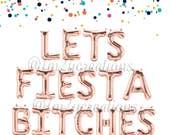 Fiesta Bachelorette Party | Let's Fiesta Bitches Balloon Banner | Fiesta Party Decor | Bachelorette Party Decor | Rose Gold Letter Balloons