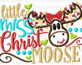 Little miss ChristMOOSE! - Holiday applique shirt - Christmas shirt - applique design -monogram shirt - Christmas