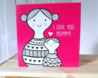 Mother's Day Card | I LOVE YOU MUMMY Card