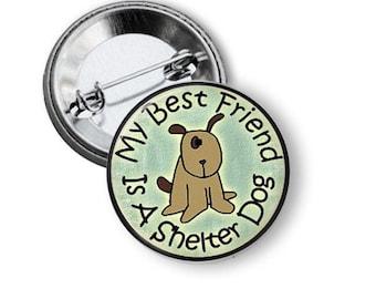 Dog Rescue Pin Animal Rescue Button B48