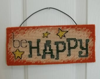 Plastic canvas wall hanging, Be Happy, door hanger, sign, rustic, Americana, country chic, boho chic, vintage chic