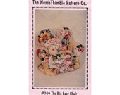 "Overstuffed Upholstered Doll Chair The Nimble Thimble Pattern Company #740 Novelty Home Decor The Big Easy Chair 12"" Wide by 14"" High"