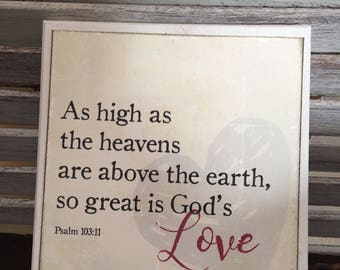 So high is God's love- 6x6 wooden sign