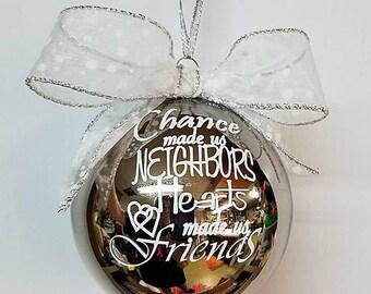 Neighbor valentine gift - Neighbor ornament  - Valentine gift for neighbor - Neighborhood gift - Neighbor friend gift - Keepsake neighbor