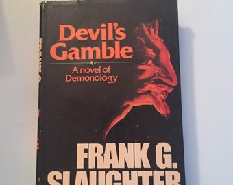 Devil's Gamble by Frank G. Slaughter (1977, Hardcover)