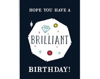 "Birthday card ""Brilliant"""