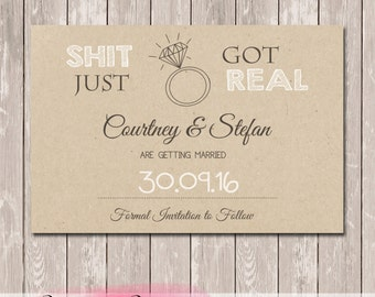 Shit Just Got Real Save The Date Wedding Engagement Invitation - YOU PRINT