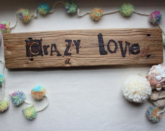 Crazy Love Handmade Wood Sign Woodburned Pyrography Home Decor Wallhanging