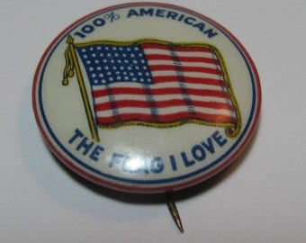 Patriotic Pin, Flag, 100% American The Flag I Love, Make America Great, Show Pride in being American
