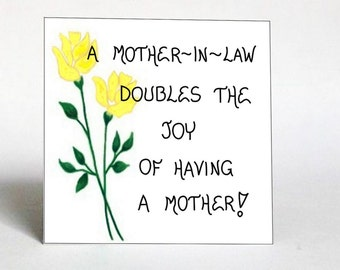 Mother-in-Law Magnet - Quote - mom of spouse, wife,husbands parent,Yellow flower, Green leaf design