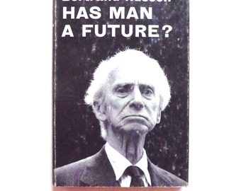Has Man A Future? Bertrand Russell Vintage Book