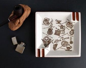 Vintage Coffee Time Ashtray Mid Century Typograghy Design