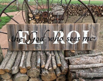 EL ROI the God who sees me, rustic cedar wood sign, hand painted, Ready to Ship Today