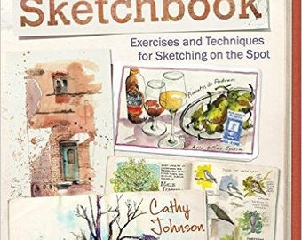 The Artist's Sketchbook by Cathy Johnson--NEW!