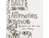 Daily Affirmations: Zine with Cute Drawings, Affirmations, Sayings, and Positive Words to Encourage a Good Vibes Positive Creative Lifestyle