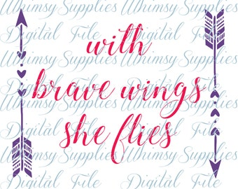 With Brave Wings She Flies Digital File Clip Art PNG SVG JPG Pdf arrows and hearts clipart