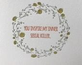 Inner Serial Killer Letterpress Greeting