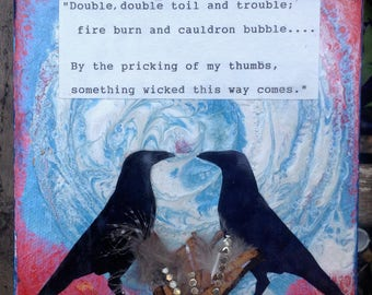Shakespeare inspired box canvas.  Something wicked this way comes, literature, crows, birds, wicked. original art canvas