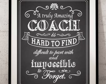 Coach Gift, An excellent coach is hard to find, difficult to part with Quote Saying INSTANT DOWNLOAD Printable Teacher Gift