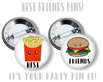 Best Friends Burger and Fries Favors 2.25 inch pinback button Backpack pins, Purse Pins, BFF Gift, BFF Buttons,