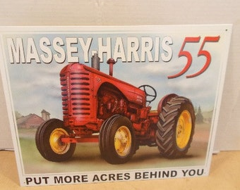 Vintage MASSEY HARRIS 55 Advertising Sign Tractor Tin Sign Put More Acres Behind You