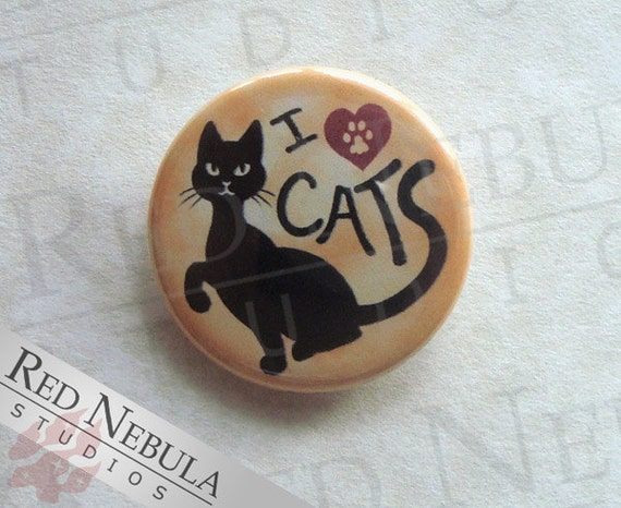 I Love Cats Pinback Button, Magnet or Keychain, Cat Lover Pin, Cat Lady Badge, Feline Backpack Pin, Kitty Accessories, Black Cat, Paw Print
