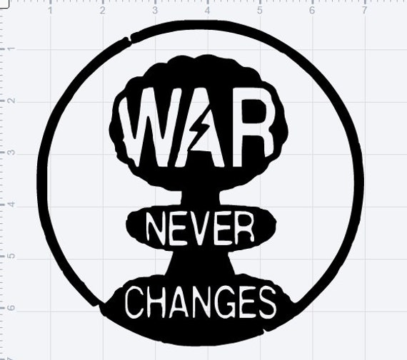War Never Changes Vinyl Logo From 8bitcreativedesigns On