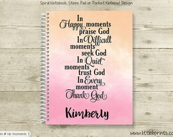 In Every Moment Thank God Orange & Pink Personalized Spiral Notebook Journal Prayer Journal Diary