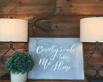 Country roads take me home | country chic | handpainted sign | home decor | sign | hand made gift | home sweet home |