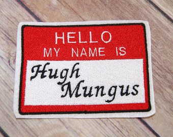 Hello My Name is Politically Incorrect Name Badge Iron On Embroidery Patch MTCoffinz - Custom Names