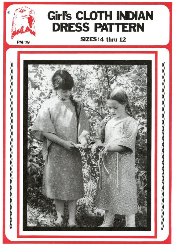 Girl's Cloth Indian Dress sizes 4-12 - Native American - Tradecloth, Ribbon Dress - Eagle's View Sewing Pattern # 78