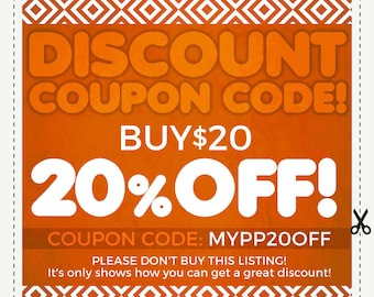 DISCOUNT COUPON CODES - 20% Off - Sale coupon code. Save Money on Multiple Purchases. Please do not purchase this listing