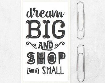 dream big shop small quote stickers - thank you stickers packaging - packaging stickers pack - 32x57mm - small business sticker pack
