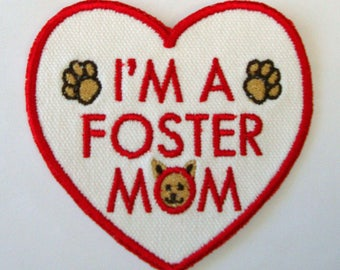 Iron-On Patch -FOSTER MOM - Cat or Dog