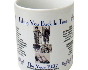 1927 Taking You Back In Time Coffee Mug