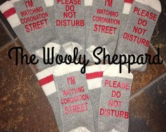 Do not Disturbe, I'm watching Coronation Street Adult socks