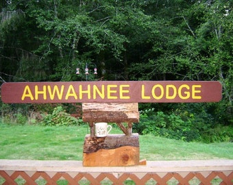 National Park lodge sign, AHWAHNEE LODGE. Letters hand carved, routed, painted on an old barn beam, stained NP brown & yellow, old school