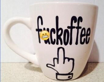 Mature fu*koffe mug - eff you mug. Effin f*** coffee mug.  funny coffee mug - best friends coffee mug
