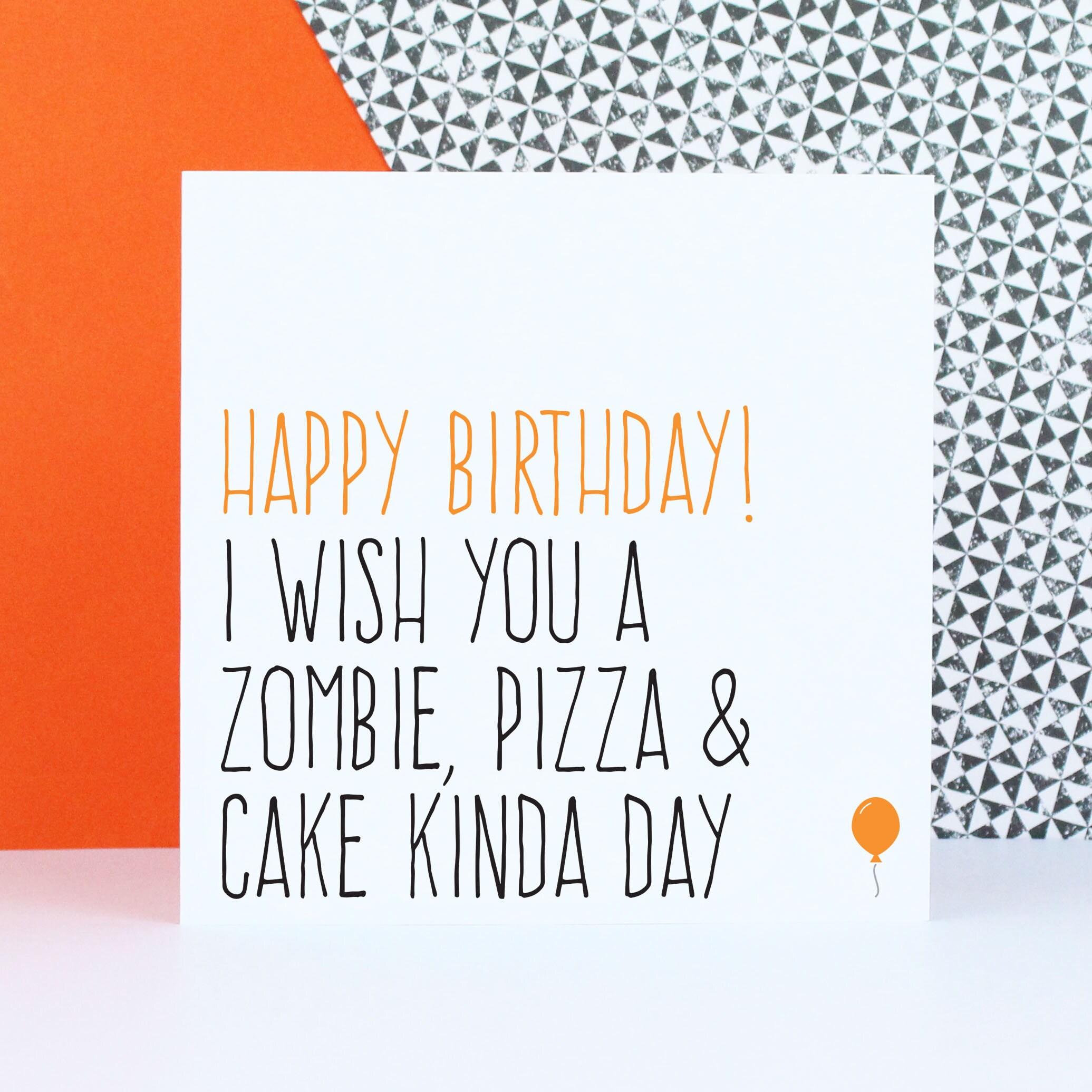 Funny Birthday Card Alternative Birthday Card Zombie Card