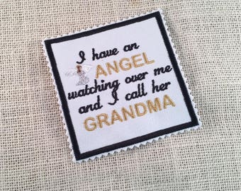 """Memory Patch - I Have an Angel Watching Over Me - 4"""" Square - Sew On or Iron On - Zig Zag or Straight Edge, In Memory Pillow, Memorial Patch"""