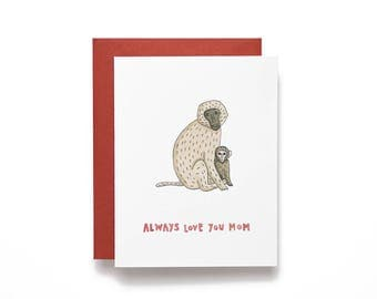 Always Love You Mom. Monkey Mom and Baby. Mother's Day Card. Mom Birthday Card.