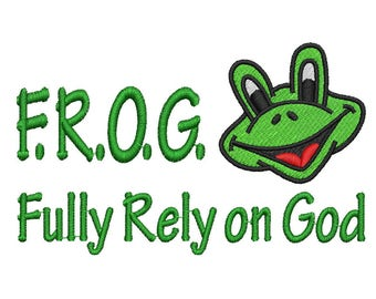 F.R.O.G Fully Rely on God