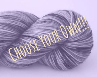Pick your COLOURWAY & BASE! Custom Hand Dyed Yarn Order